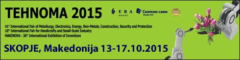 TEHNOMA 2015: Sajam tehnike u Skoplju (13.-17. 2015.)